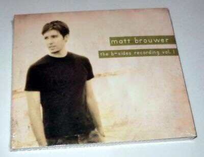The B-Sides Recording Vol. 1 by Matt Brouwer (CD, 2006, Black Shoe) NEW! SEALED!