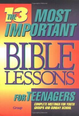 13 MOST IMPORTANT BIBLE LESSONS FOR TEENAGERS by NO AUTHOR Paperback Book The