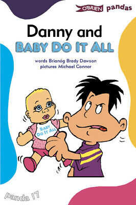 O'Brien pandas: Danny and Baby Do It All by Briang Brady Dawson (Paperback /