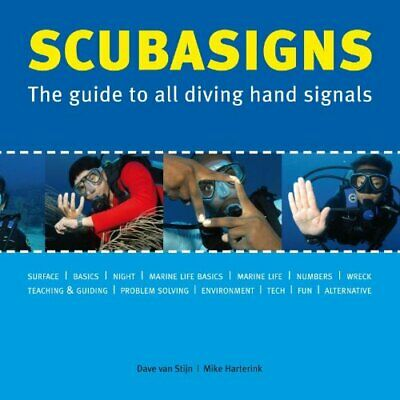 Scubasigns: The Guide to All Diving Hand Signals... by Harterink, Mike Paperback