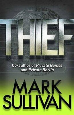 Thief (Robin Monarch 3) by Sullivan, Mark Book The Cheap Fast Free Post