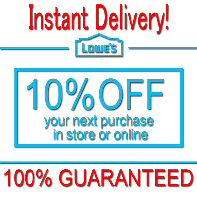 2x Lowes 10% OFF INSTANT Discount Fastest DELIVERY-2COUPON INSTORE/ONLINE