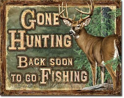 Gone Hunting Back Soon Fishing Vintage Tin Metal Sign Garage/Man Cave Wall Art