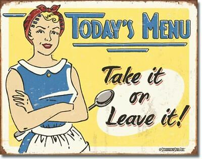 Todays Menu Take It Or Leave It Vintage Tin Metal Sign Garage/Man Cave Wall Art