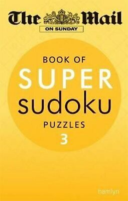 The Mail on Sunday: Super Sudoku Volume 3 by The Mail on Sunday 9780600624653