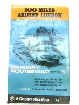 100 Miles Around London: Primary Routes Map - Section 1 (Anon - ) (ID:60151)