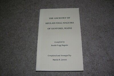 Ancestry & Genealogy Beulah Fogg Maguire of Sanford Maine ME