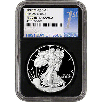 2019-W American Silver Eagle Proof NGC PF70 UCAM First Day Issue 1st Label Black