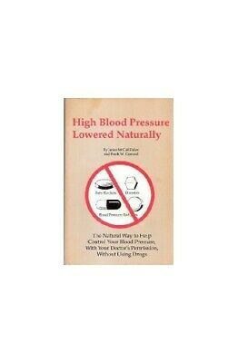 High Blood Pressure Lowered Naturally by Janice M. Failes Book The Cheap Fast