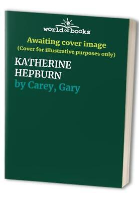 KATHERINE HEPBURN by Carey, Gary Paperback Book The Cheap Fast Free Post