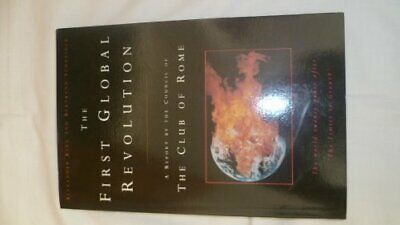 The First Global Revolution: A Report by the ... by Schneider, Bertrand Hardback