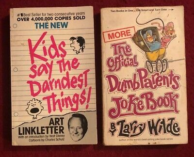 Kids Say the Darndest Things & The Official Smart Kids/Dumb Parents Joke Book