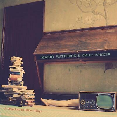 Marry Waterson & Emily Barker - A Window To Other Ways CD ALBUM NEW (27th MAR)