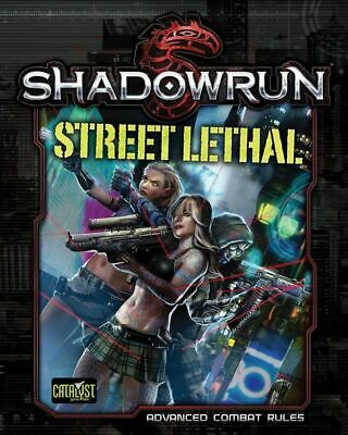 Catalyst Shadowrun Street Lethal Advanced Combat Rules Book