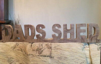 large thick sign for dads shed - Awesome quality