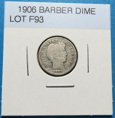 1906 BARBER OR LIBERTY HEAD DIME ~ FOR COLLECTION SET ~ Comb. Ship. BOX F LOT 93