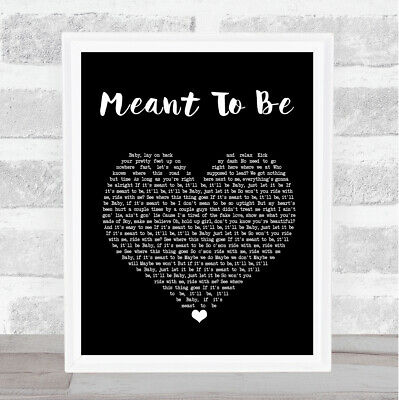 Meant To Be Black Heart Song Lyric Quote Print