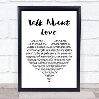 Talk About Love White Heart Song Lyric Quote Print