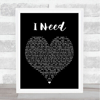 I Need Black Heart Song Lyric Quote Print