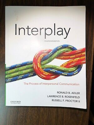 Interplay; The Process Of Interpersonal Communication 14th Edition