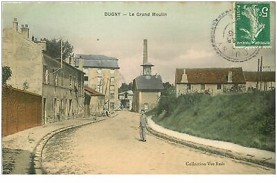 WW 93 DUGNY. Le Grand Moulin 1913. Collection Veuve Redt(573)
