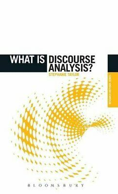 What is Discourse Analysis? (The 'What is?' Research Met... by Taylor, Stephanie