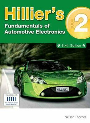 Hillier's Fundamentals of Automotive Electronics Book 2 9781408515372