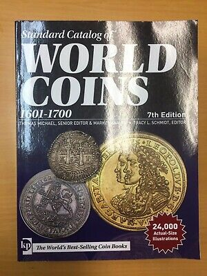Unused KRAUSE STANDARD CATALOG OF WORLD COINS - 1601 to 1700 - 7th EDITION