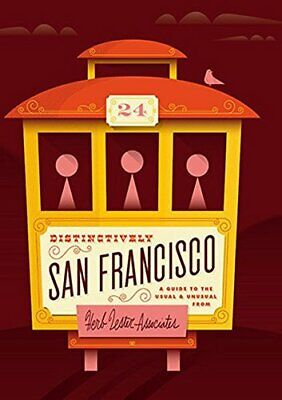 Distinctively San Francisco: A Guide to the Usual & Unusual Book The Cheap Fast