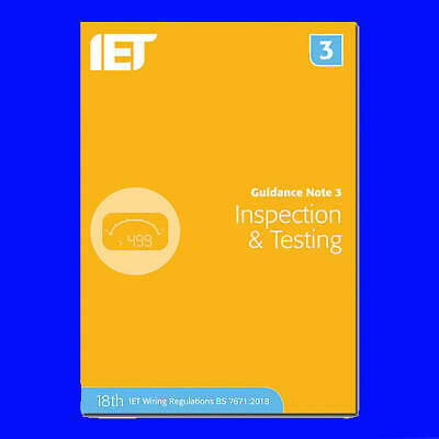 IET Guidance Note 3: Inspection & Testing,  7th Edition