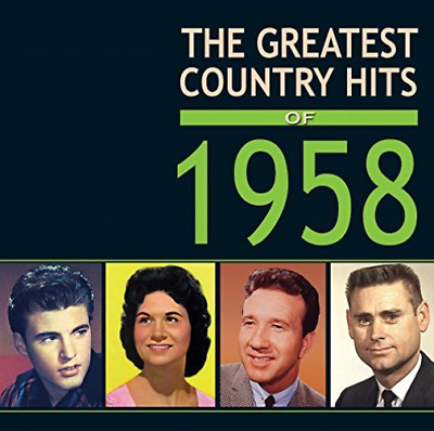 Various Artists-The Greatest Country Hits of 1958 CD NEW