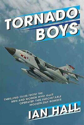 Tornado Boys Thrilling Tales from the Men and Women who have Op... 9781910690130