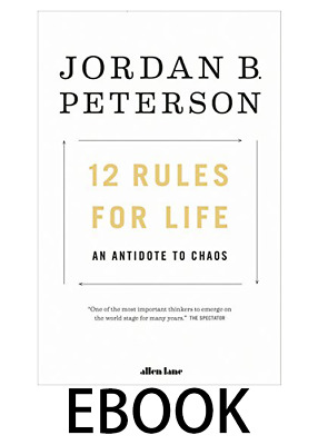 12 Rules for Life: An Antidote to Chaos EB00K
