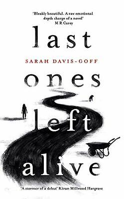 Last Ones Left Alive: The 'fiercely feminist, highly ima... by Davis-Goff, Sarah