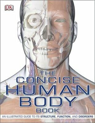 The Concise Human Body Book An Illustrated Guide to its Structu... 9781405340410