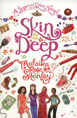 A sugar and spice novel: Skin deep by Malaika Rose Stanley (Paperback /