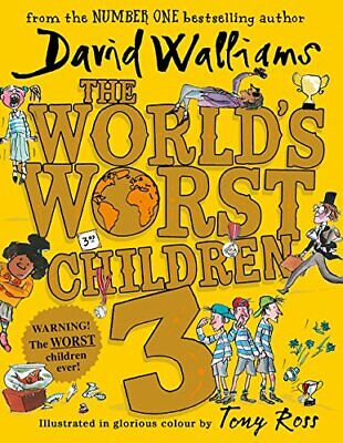 The World's Worst Children 3: Fiendishly Funny New Short S... by Walliams, David
