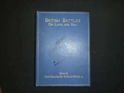 British Battles on Land and Sea Vol I, Wood, Evelyn, 1915, Cassell, Good