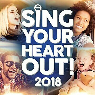 Various Artists-Sing Your Heart Out 2018 CD NEW