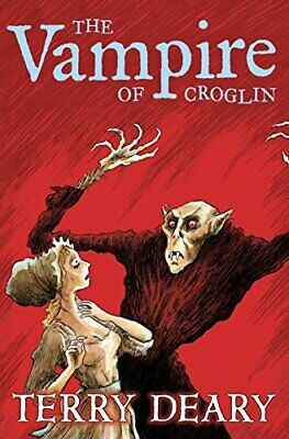 The Vampire of Croglin (8-12 Fiction) by Deary, Terry Book The Cheap Fast Free