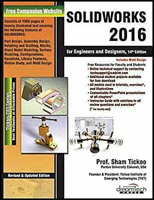 SOLIDWORKS 2016 FOR Designers, 14th Edition by Prof Sham