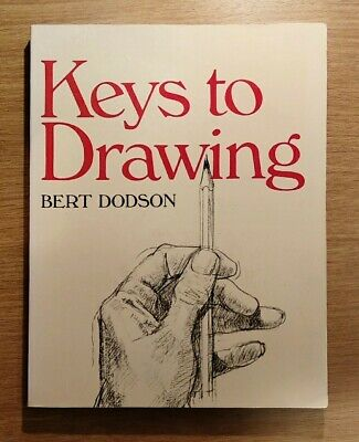 Keys to Drawing by Bert Dodson (Paperback, 1990)