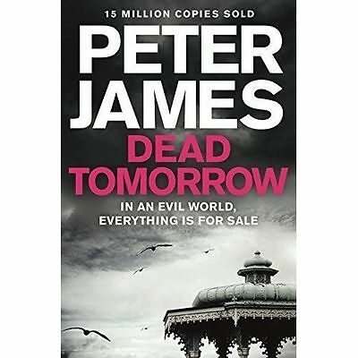 Dead Tomorrow by Peter James (Paperback, 2014) BRAND NEW
