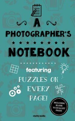 A Photographer's Notebook: Featuring 100 puzzles by Media, Clarity Book The