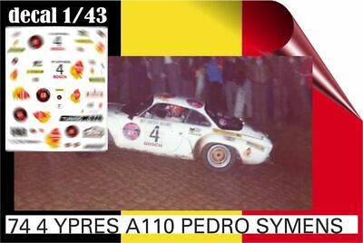 74 10  Decal 1/43 Alpine A110 Rally Ypres 74 Pedro Symens