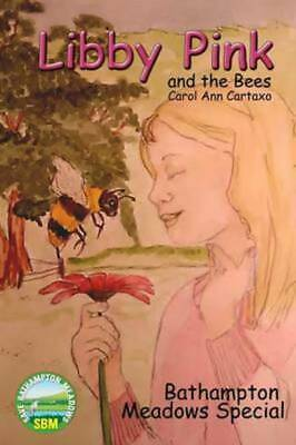 Libby Pink and the Bees, Bathampton Meadows Special (Paperback / softback)