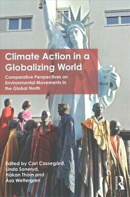Climate Action in a Globalizing World: Comparative Perspectives on...