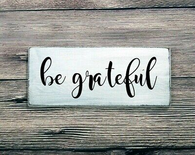 BE GRATEFUL - Rustic Wood Sign Distressed White Kitchen Dining Room Decor