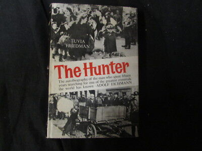 The Hunter. Edited and translated by , Tuvia Friedman; Adol, 1961, Anthony Gi, G
