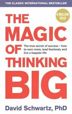 The Magic of Thinking Big by David J. Schwartz 9781785040474 (Paperback, 2016)